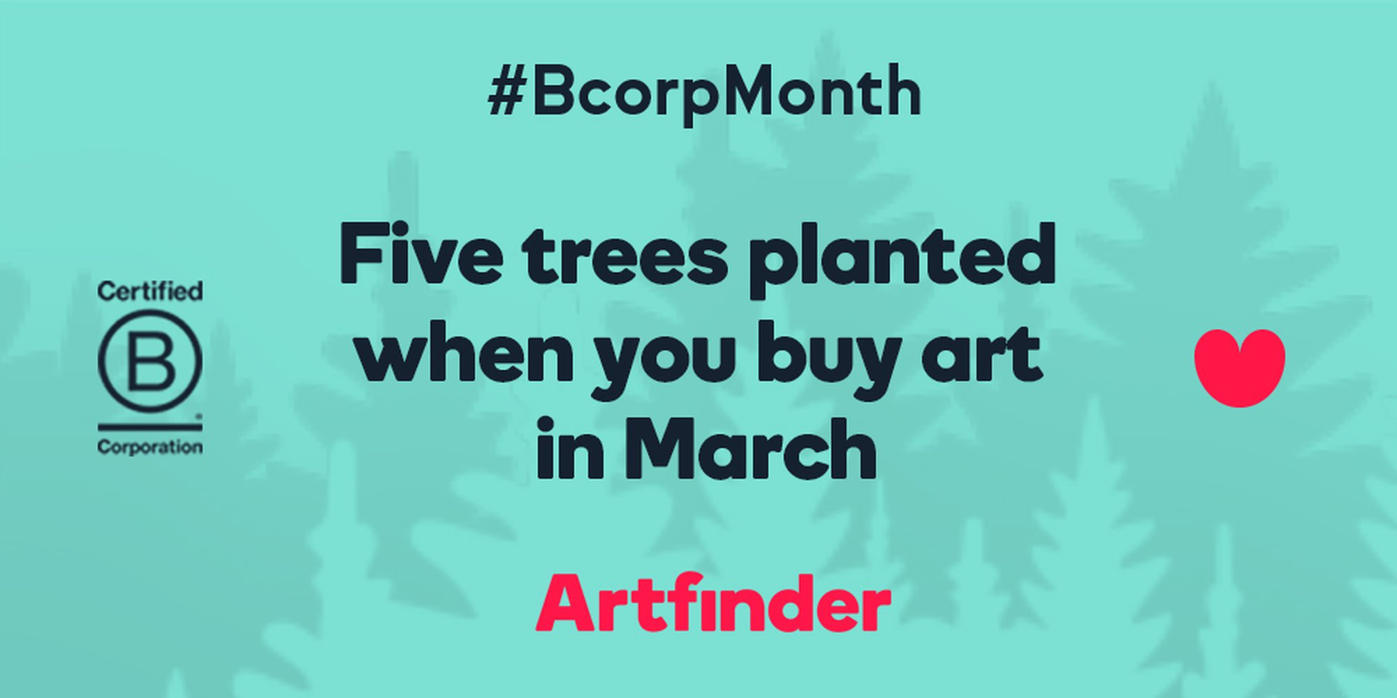 Artfinder is celebrating B Corp Month!