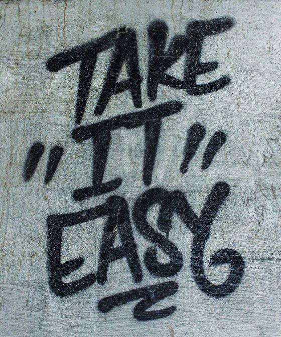 Take It Easy Graffiti Spray Paint Urban Wall